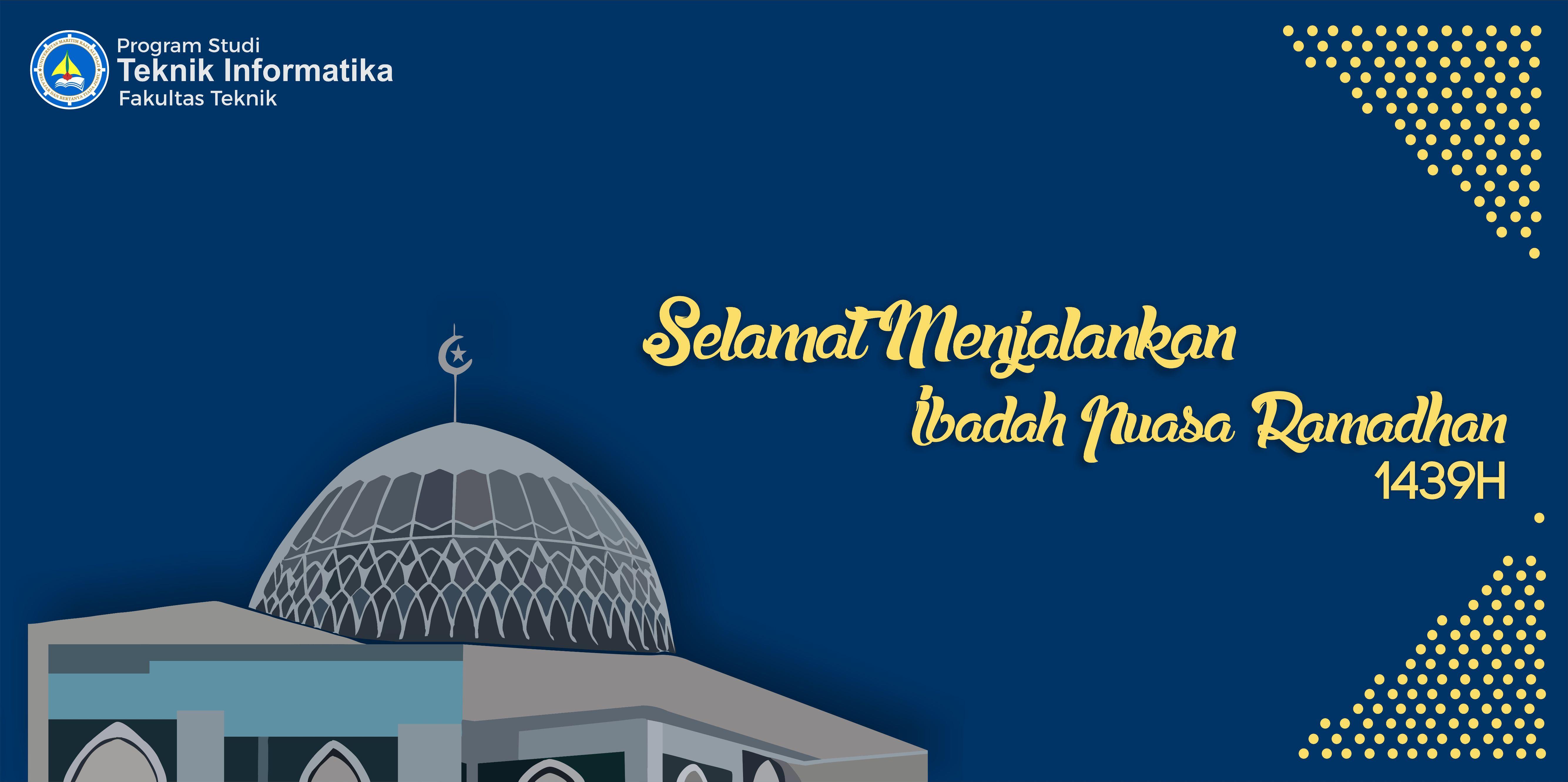 Selamat Menjalankan Ibadah Puasa Ramadhan1439 H