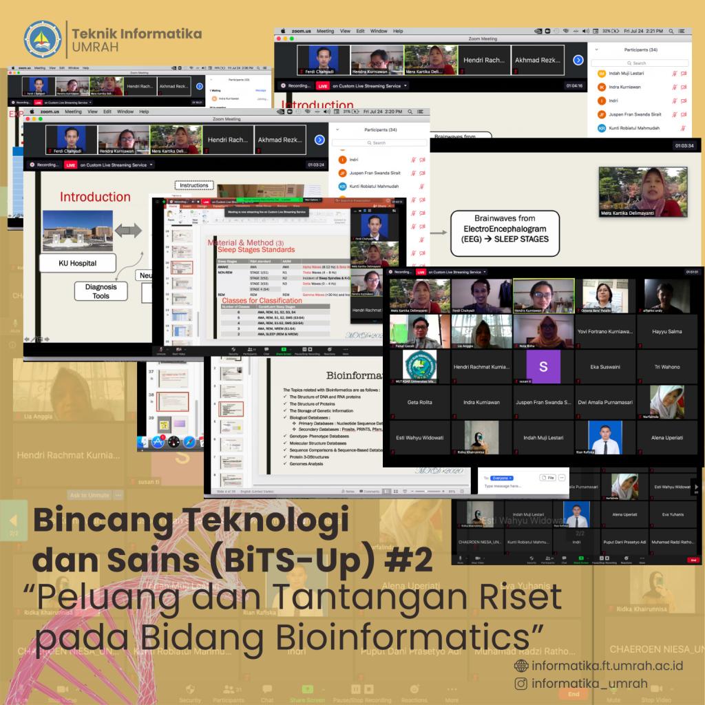 Bincan Teknologi dan Sains (BiTS-Up) Seri 2 : Peluang dan Tantangan Riset Pada Bidang Bioinformatika